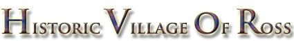 historic-village-of-ross-header